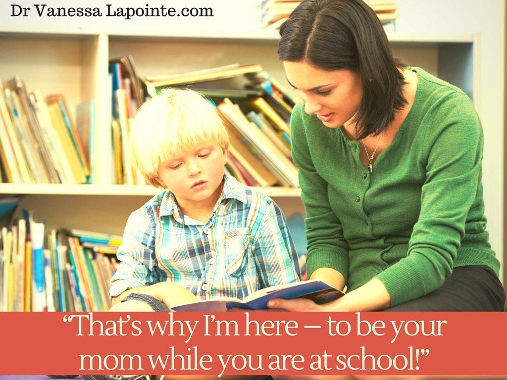 Teacher is Mom
