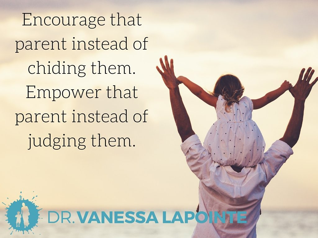 Encourage that parent