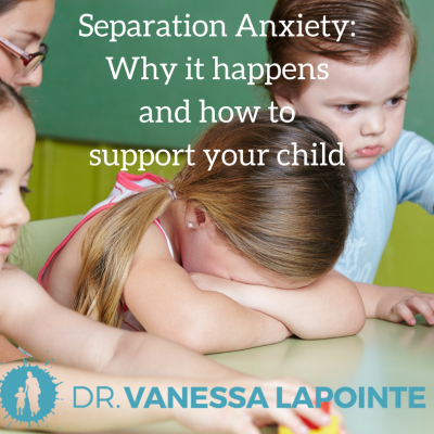 Why Childhood Anxiety Often Goes >> Clinging Dr Vanessa Lapointe
